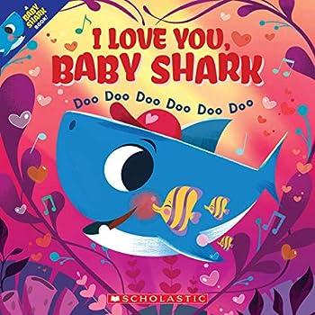 I Love You Baby Shark  Doo Doo Doo Doo Doo Doo  A Baby Shark Book