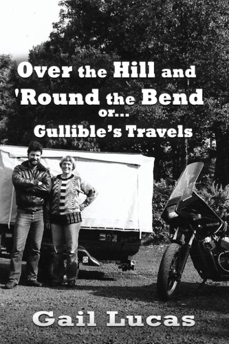 Over the Hill and 'Round the Bend: or Gullible's Travels