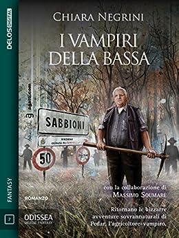 I vampiri della Bassa (Odissea Digital Fantasy) di [Chiara Negrini]