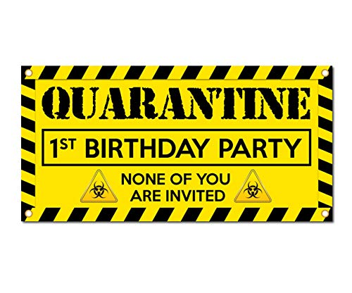 Milweb1 LLC Quarantine 1st Birthday - Vinyl Banner Sign - First