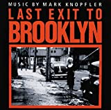 Songtexte von Mark Knopfler - Last Exit to Brooklyn