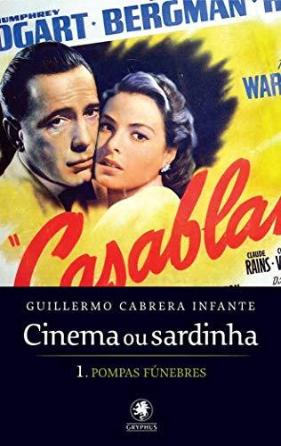 Cinema ou sardinha - parte 1: Pompas fúnebres: Volume 1