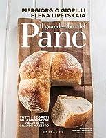 Photo Gallery il grande libro del pane. tutti i segreti della panificazione, svelati da un grande maestro. ediz. illustrata