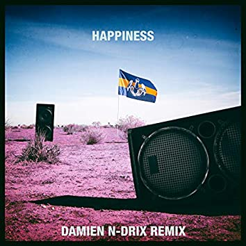 Happiness (Damien N-Drix Remix)