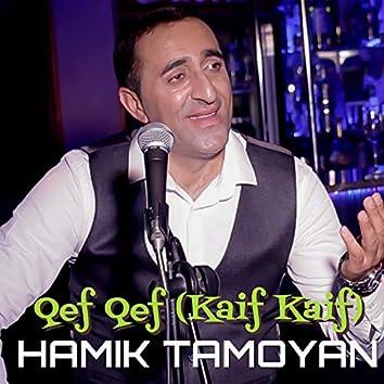 Qef Qef (Kaif Kaif)