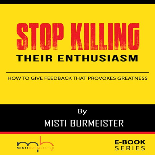 Stop Killing Their Enthusiasm audiobook cover art