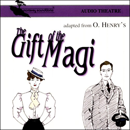 The Gift of the Magi (Dramatized) audiobook cover art
