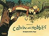 Calvin und Hobbes 8: Ereignisreiche Tage (8) - Bill Watterson
