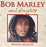 Soul Almighty: Natural Mystic, Volume 2 von Bob Marley & The Wailers