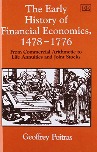 51oxQVbGC1L - The Early History of Financial Economics, 1478-1776: From Commercial Arithmetic to Life Annuities and Joint Stocks