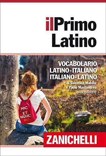 Il primo latino. Vocabolario latino-italiano, italiano-latino. Con DVD-ROM