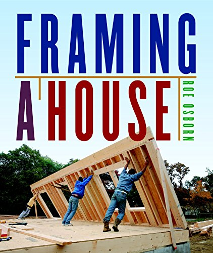 Compare Textbook Prices for Framing a House 1st Edition ISBN 9781600851018 by Osborn, Roe