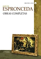 Obras Completas/ Complete Works: Jose De Espronceda (Biblioteca Avrea/ Avrea Library)