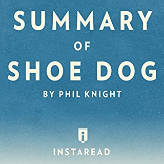 Summary of Shoe Dog: by Phil Knight   Includes Analysis cover art