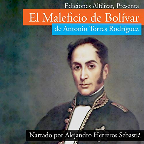 El Maleficio de Bolívar: Novela Thriller [The Hex of Bolívar: Novel Thriller] audiobook cover art