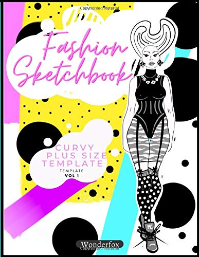 Fashion Sketchbook Curvy Figure Template: Large plus size figure templates for Sketching your Design ideas and Build your Fashion Design Portfolio easily (Fashion is my profession, Band 2)