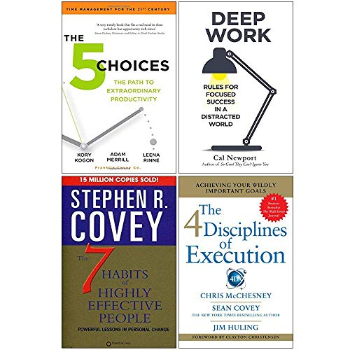 The 5 Choices, Deep Work, The 7 Habits of Highly Effective People, 4 Disciplines of Execution 4 Books Collection Set