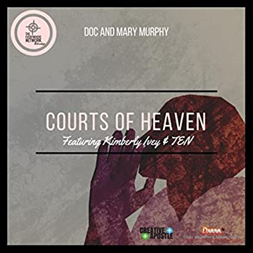 Courts of Heaven (feat. Kimberly Ivey & TEN)