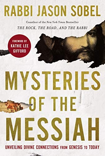 Mysteries of the Messiah Unveiling Divine Connections from Genesis to Today product image