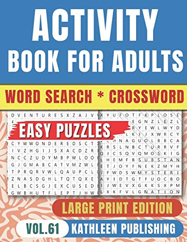 Crossword Word Search Puzzle Books for adults: Wordsearch Game Activity book for senior Large Print | Improve your brain with this Puzzle Book | ... 61 (Words Activity Puzzle Books for adults)