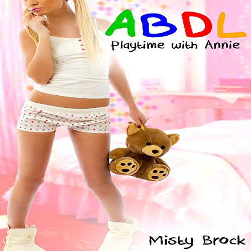 ABDL - Playtime with Annie audiobook cover art
