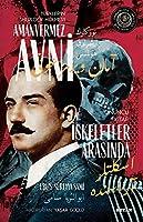 Türkler'in Sherlock Holmes'i Amanvermez Avni - Iskeletler Arasinda (10. Kitap)