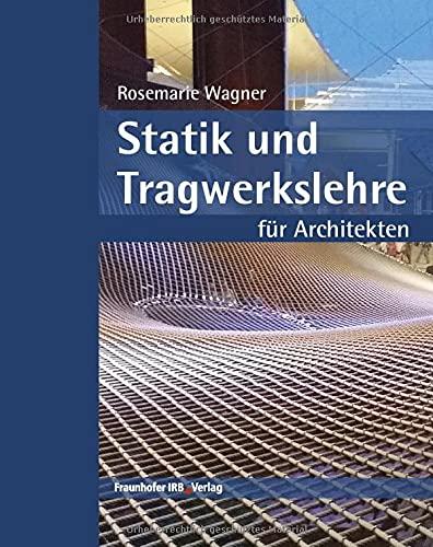 Statik und Tragwerkslehre für Architekten.