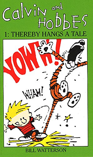 Calvin And Hobbes Volume 1 `A': The Calvin & Hobbes Series: Thereby Hangs a Tail