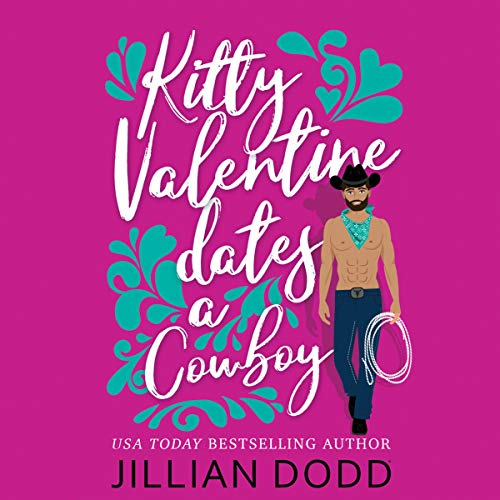 Couverture de Kitty Valentine Dates a Cowboy