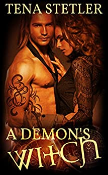 A Demon's Witch by [Tena Stetler]