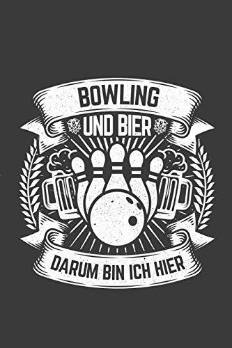 Bowling und Bier darum bin ich hier: Jahres-Kalender für das Jahr 2020 DinA-5 Jahres-Planer Organizer