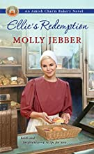 Ellie's Redemption (The Amish Charm Bakery)