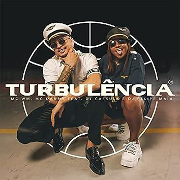 Turbulência (feat. DJ Cassula, DJ Felipe Maia)