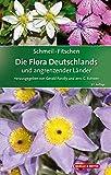 SCHMEIL-FITSCHEN Die Flora Deutschlands und angrenzender Länder: Ein Buch zum Bestimmen aller wildwachsenden und häufig kultivierten Gefäßpflanzen bei Amazon kaufen