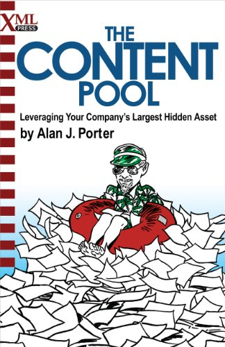 The Content Pool: Leveraging Your Company's Largest Hidden Asset (English Edition)