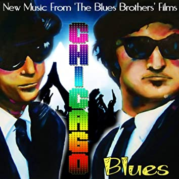 Chicago Blues - New Music from the Blues Brothers Films