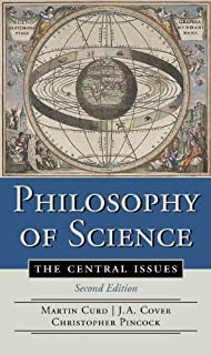 Philosophy of Science Central Issues [Second Edition] by Cover, J. A., Curd, Martin, Pincock, Christopher [W. W. Norton & Company,2012] [Paperback] Second (2nd) edition