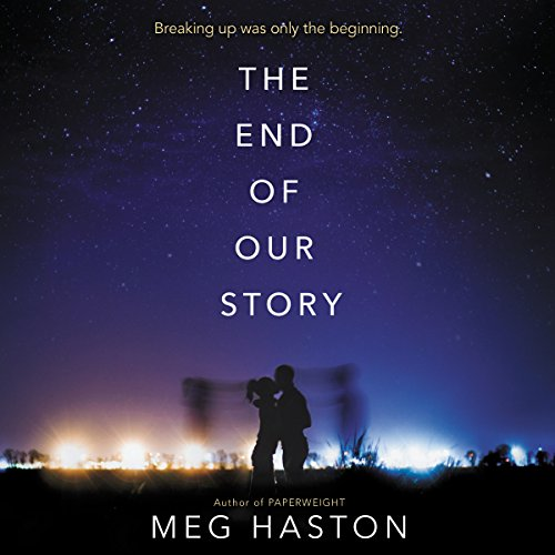 The End of Our Story Audiobook By Meg Haston cover art