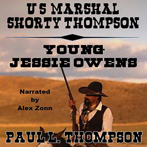 U.S. Marshal Shorty Thompson - Young Jessie Owens audiobook cover art