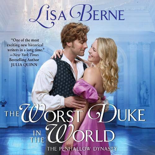The Worst Duke in the World Audiobook By Lisa Berne cover art