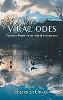 Viral Odes: Pandemic Poems-A Souvenir of a Unique Year