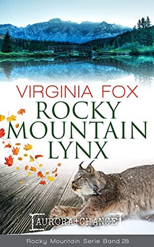 Rocky Mountain Lynx (Rocky Mountain Serie 28)