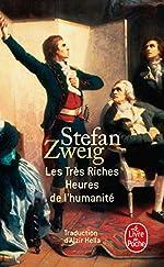 Les Très Riches Heures de l'humanité de Stefan Zweig