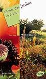 Guide des jardins en France T.1 Nord