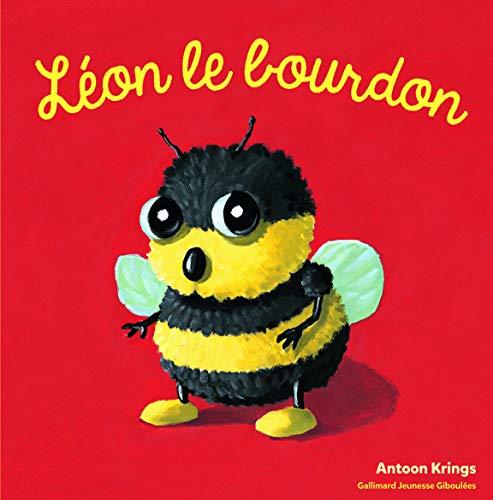 Les Drôles de Petites Bêtes - Leon le Bourdon - Dès 3 ans