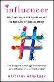 Influencer: Building Your Personal Brand in the Age of Social Media (English Edition)