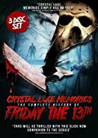 Crystal Lake Memories - The Complete Story of Friday 13th