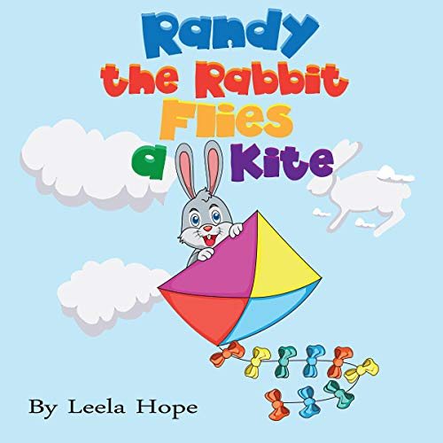 Randy the Rabbit Flies a Kite  By  cover art