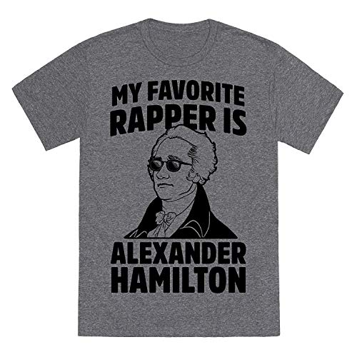 Unisex Fitted Triblend Tee My Favorite Rapper is Alexander Hamilton for Men Casual Tees Heathered Gray XL