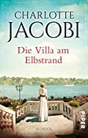 Die Villa am Elbstrand: Roman